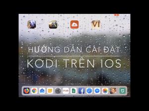 Liondk - cai Kodi tren ios khong jailbreak